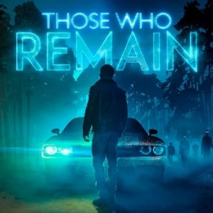 Preview: Those Who Remain